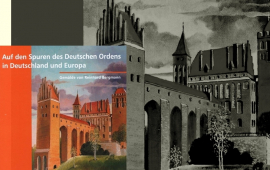 Auf den Spuren des Deutschen Ordens