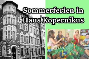 Sommerferien im Haus Kopernikus